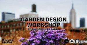 Garden Design Workshop Bushwick Inlet Park